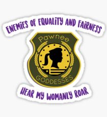 Pawnee Goddesses!! Sticker