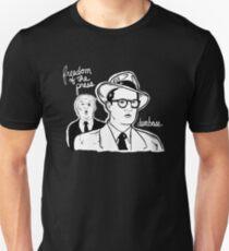 FREEDOM OF THE PRESS, DUMBASS! Unisex T-Shirt