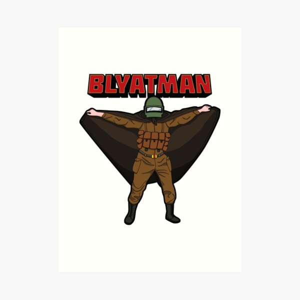 BLYATMAN Art Print