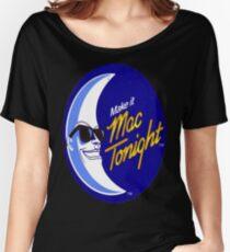 Mac Tonight (Moonman) Women's Relaxed Fit T-Shirt