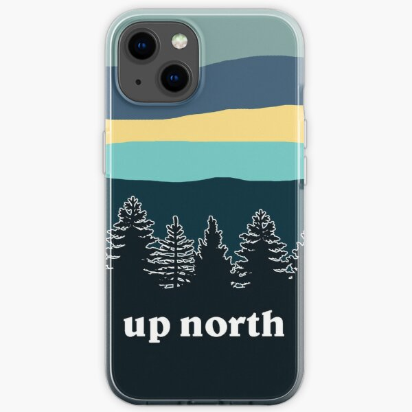 up north iPhone Soft Case