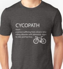 Funny Cycling Design - Cycopath Noun  T-Shirt