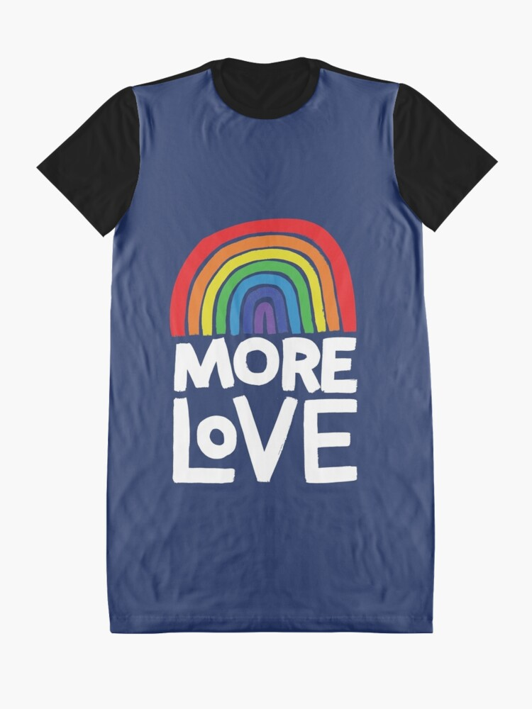 Alternate view of more love Graphic T-Shirt Dress