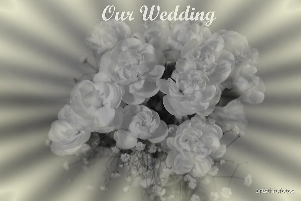Our Wedding by artsthrufotos