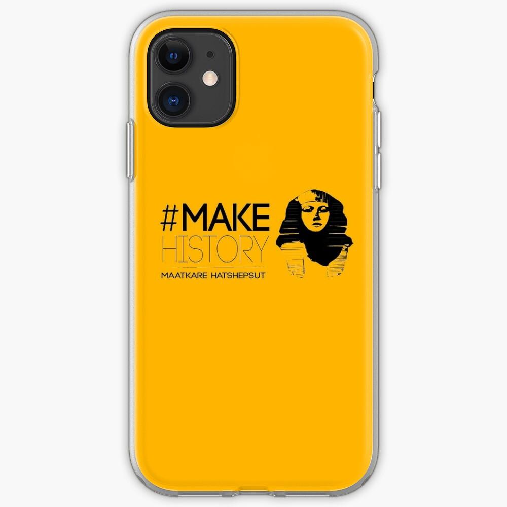 #MakeHistory - Maatkare Hatshepsut iPhone Case & Cover