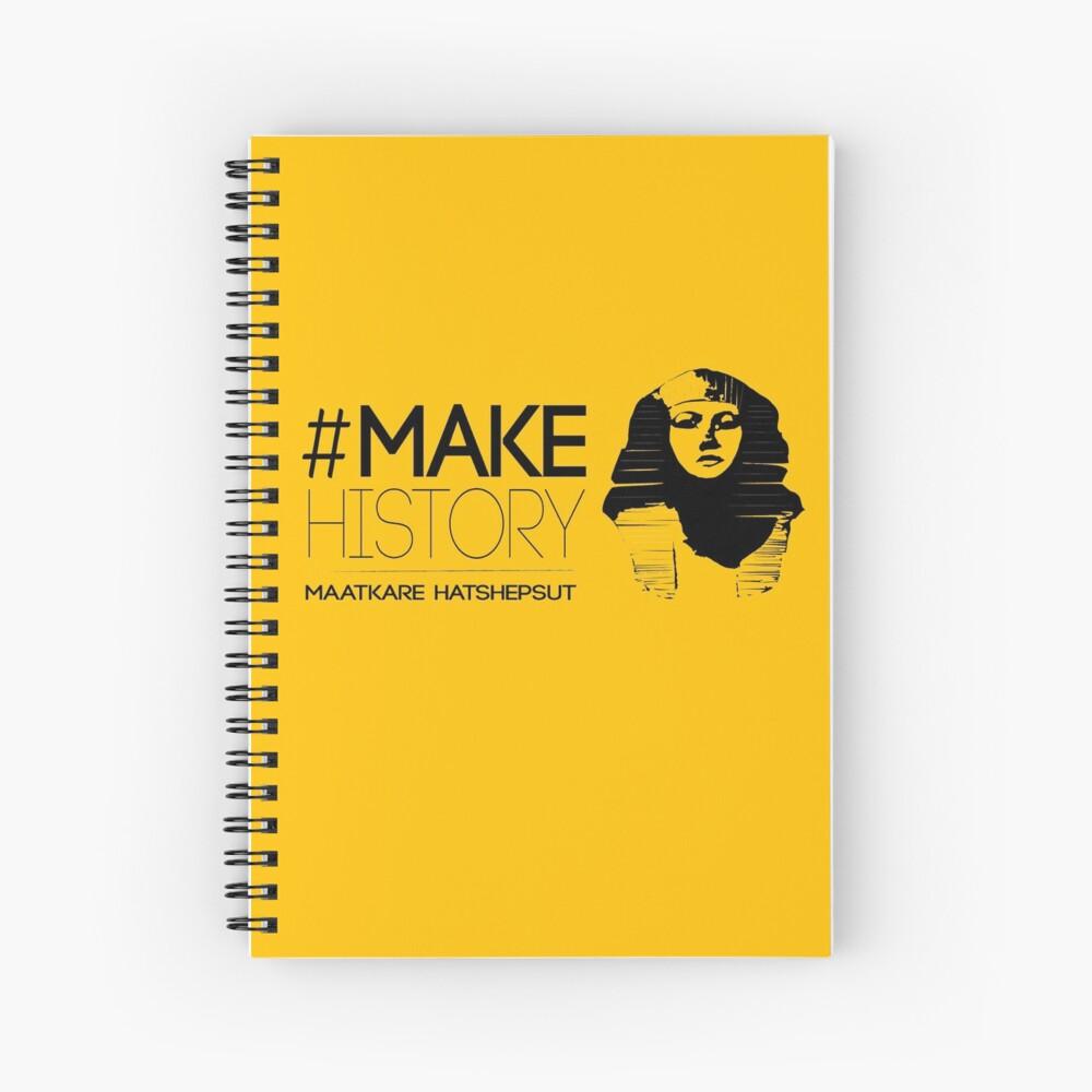 #MakeHistory - Maatkare Hatshepsut Spiral Notebook