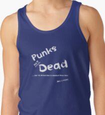 Punks Not Dead but it has a Bed Time (White Font) Men's Tank Top
