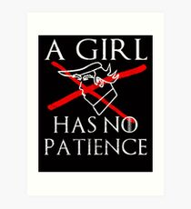 A Girl Has No Patience for Trump Art Print