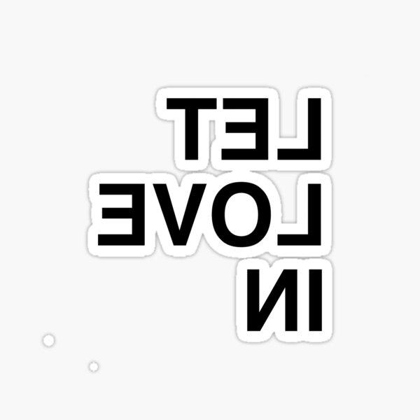 LET LOVE IN - Frank Iero Mirror Image Black Sticker