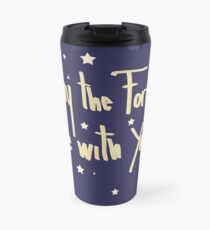 May the Force be with you Travel Mug