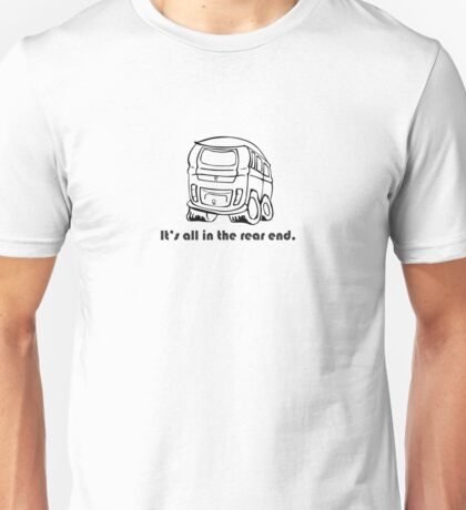 It's all in the rear end T-Shirt