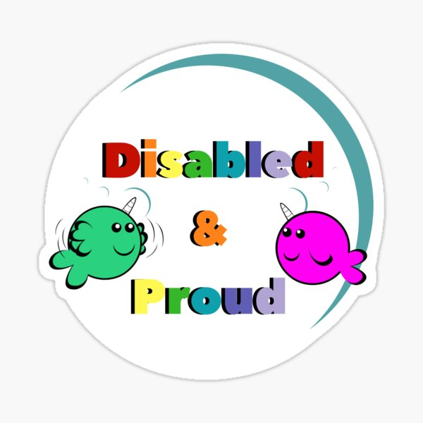 Disabled & Proud Sticker