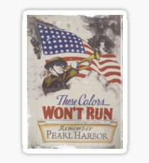 These Colors Won't Run WW2 Sticker