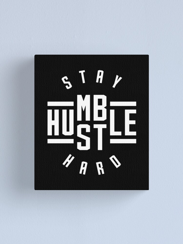Alternate view of Stay Humble Hustle Hard Canvas Print