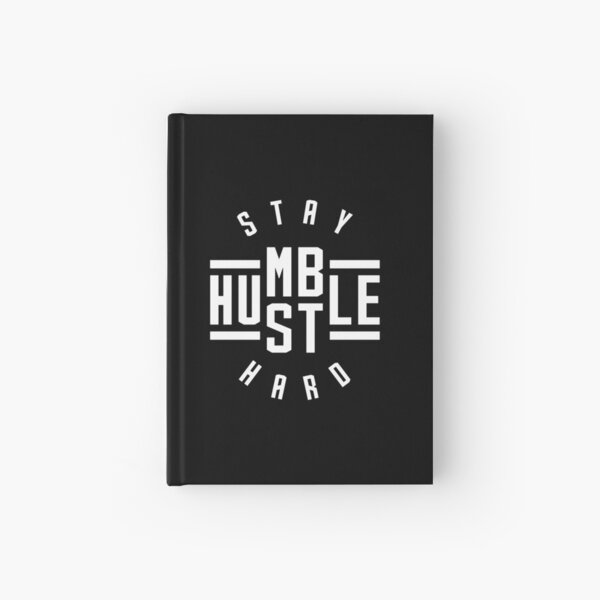Stay Humble Hustle Hard Hardcover Journal
