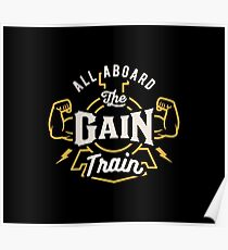 All Aboard The Gain Train Poster