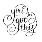«'Tienes esto' caligrafía» de bloemsgallery