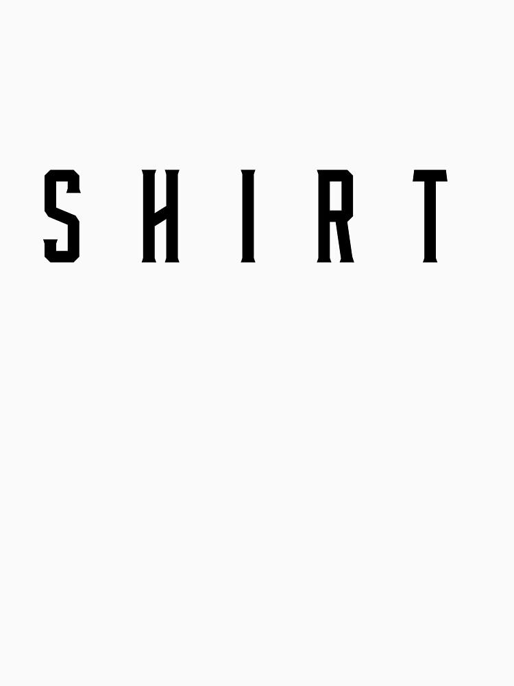 Shirt of Shirt by FreezyArt
