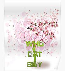 Who Dat Boy Poster