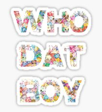 Yo, who dat boy?  Sticker
