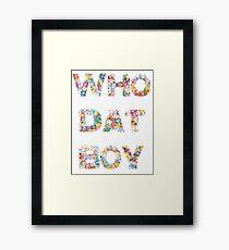 Yo, who dat boy?  Framed Print