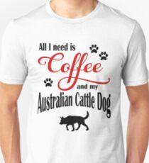 Coffee and my Australian Cattle Dog Unisex T-Shirt