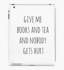 Give me books and tea iPad Case/Skin