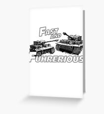 Fast and Führerious Greeting Card