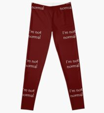 I'm Not Normal White Text Leggings