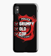 Police Grumpy Old Cop Protect And Serve T-shirts iPhone Case/Skin