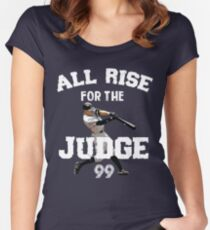 ALL RISE For The Judge 99  - I'm a Big Fan ! Women's Fitted Scoop T-Shirt