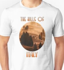 The Hills of Italy - Tuscany T-Shirt
