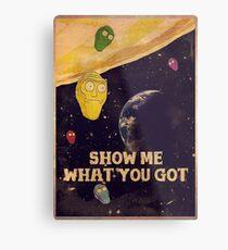 SHOW ME WHAT YOU GOT - vintage poster Metal Print