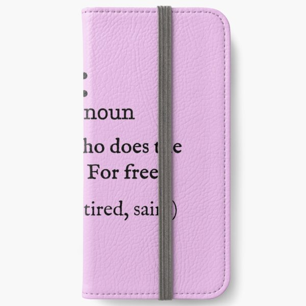 Mother Dictionary Definition iPhone Wallet