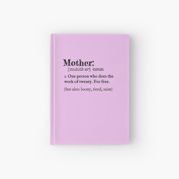 Mother Dictionary Definition Hardcover Journal