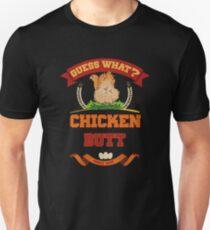 Guess What? Chicken Butt funny t shirt T-Shirt