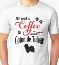 Coffee and my Coton de Tulear Unisex T-Shirt