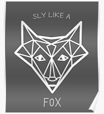 Sly like a fox Poster