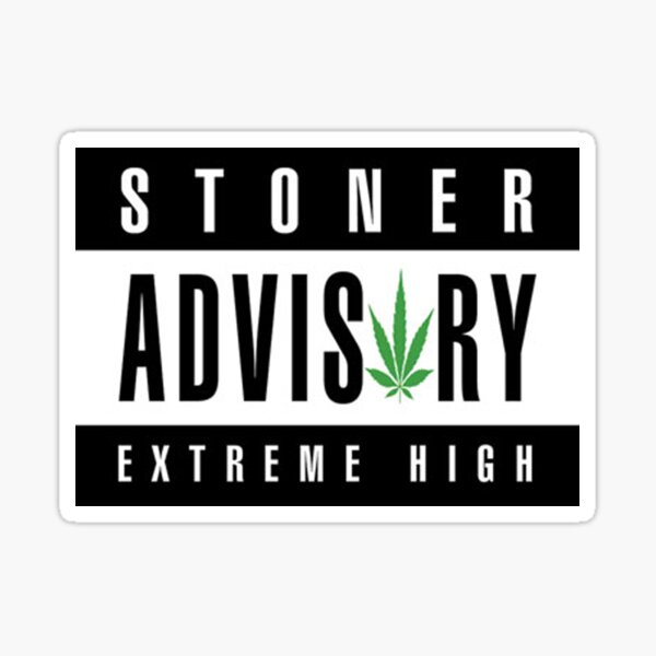 Stoner Advisory Sticker