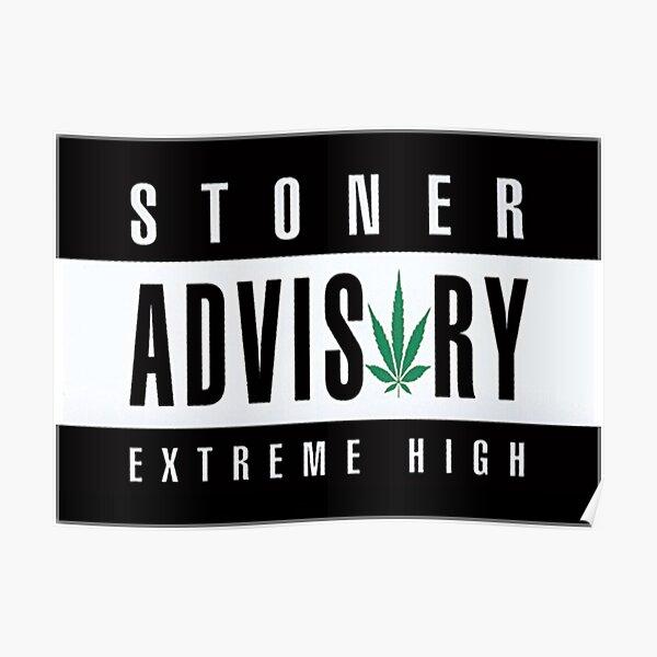 Stoner Advisory Poster