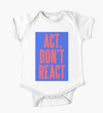 ACT, DON'T REACT Kids Clothes