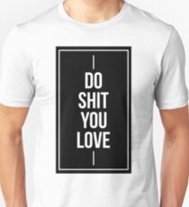 Motivation Quotes Life Lesson Style T-Shirt