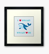 I love whales,whales loves me Framed Print