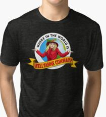 Where In the World is Kellyanne Conway? Tri-blend T-Shirt