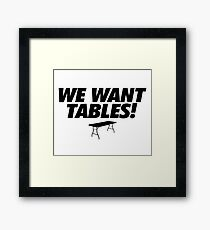 Wrestling - We Want Tables Framed Print