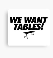 Wrestling - We Want Tables Canvas Print