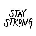 «Letras 'Stay Strong'» de bloemsgallery