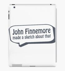 John Finnemore made a sketch about that iPad Case/Skin