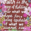 Glaube ist, Hebräer-Bibel-Vers, Beschriftung, Blume und Blatt-Gekritzel, inspirierend von Eneri Collection