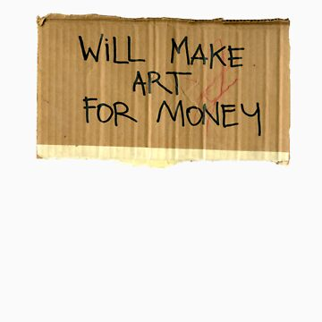will make art of money by scaredofgenre